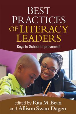 Best Practices of Literacy Leaders By Bean, Rita M. (EDT)/ Dagen, Allison Swan (EDT)